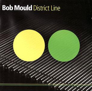 Bob Mould - District Line (2008)