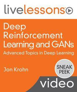 Deep Reinforcement Learning and GANs: Advanced Topics in Deep Learning