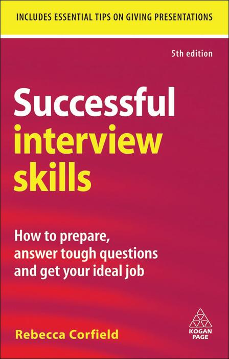 Successful Interview Skills: How to Prepare, Answer Tough Questions and Get Your Ideal Job (repost)