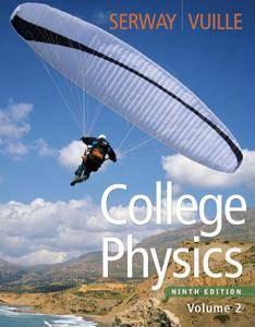 College Physics, Volume 2, 9th Edition (repost)