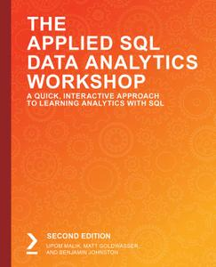The Applied SQL Data Analytics Workshop – Second Edition