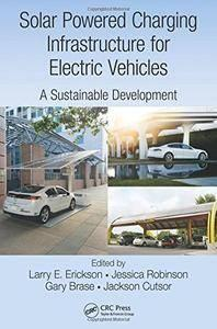 Solar Powered Charging Infrastructure for Electric Vehicles: A Sustainable Development (repost)