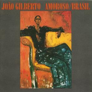 Joao Gilberto - Amoroso (1977) - Brasil (1981) {Warner}
