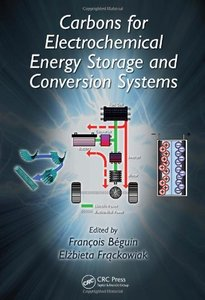 Carbons for Electrochemical Energy Storage and Conversion Systems (repost)