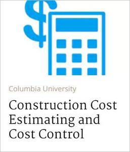 Construction Cost Estimating and Cost Control