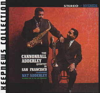 Cannonball Adderley - Cannonball Adderley In San Francisco (1959) {2007 Riverside} [Keepnews Collection Complete Series]