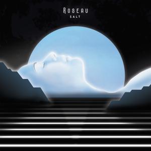 Roseau - Salt (2015)