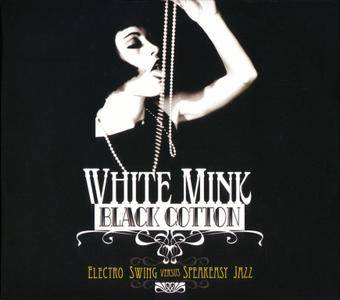 VA - White Mink : Black Cotton (2009)