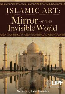 PBS - Islamic Art: Mirror of the Invisible World (2011)