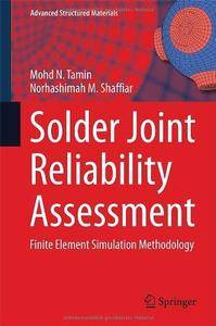 Solder Joint Reliability Assessment: Finite Element Simulation Methodology (Repost)