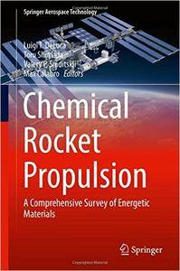 Chemical Rocket Propulsion: A Comprehensive Survey of Energetic Materials