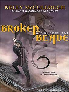 Broken Blade (Fallen Blade) by Kelly McCullough