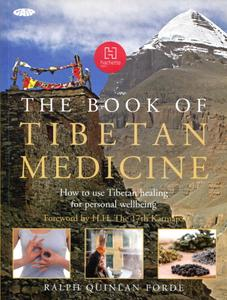 """Ralph Quinlan Forde, """"The Book of Tibetan Medicine: How to Use Tibetan Healing for Personal Wellbeing"""""""