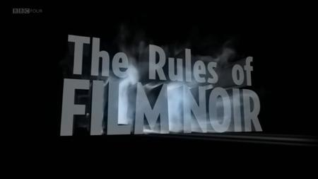 BBC - The Rules of Film Noir (2009)