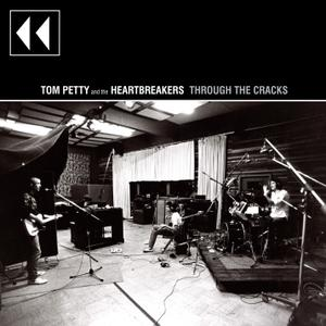 Tom Petty And The Heartbreakers - Through The Cracks (2015) [Official Digital Download]