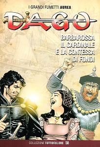 Dago - Collezione Tuttocolore - Volume 58 - Barbarossa, il Cardinale e la Contessa di Fondi