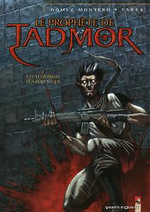 Le Prophète de Tadmor - Tome 2 - La Trahison d'Azap Kapi