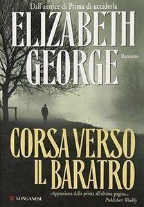 Elizabeth George - Corsa verso il baratro (Repost)