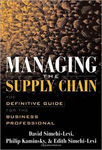 Managing the Supply Chain : The Definitive Guide for the Business Professional