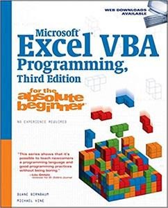 Microsoft® Excel® VBA Programming for the Absolute Beginner