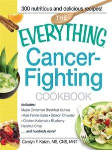 The Everything Cancer-Fighting Cookbook (Repost)