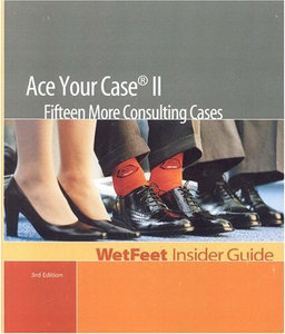 Ace Your Case II: Fifteen More Consulting Cases