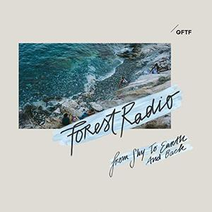 Karin Meier's Forest Radio - From Sky to Earth and Back (2019)