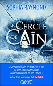 Le cercle de Caïn - Sophia Raymond