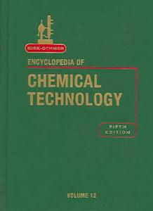 Kirk-Othmer Encyclopedia of Chemical Technology, 4th Edition» 27 Volume Set John Wiley & Sons
