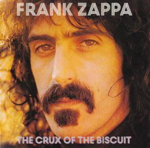 Frank Zappa - The Crux Of The Biscuit (2016) {Zappa Records ZR 20020 rec 1974}