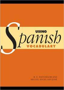 Using Spanish Vocabulary (repost)