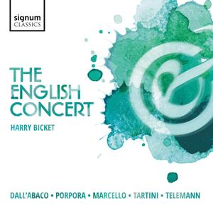 The English Concert - Dall'Abaco, Porpora, Marcello, Tartini & Telemann: Concertos (2018) [Official Digital Download 24/96]