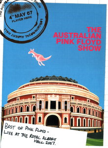 The Australian Pink Floyd Show - Best Of Pink Floyd - Live At The Royal Albert Hall 2007 (2007)