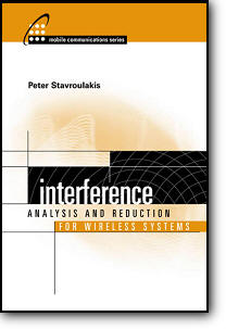 Peter Stavroulakis, «Interference Analysis and Reduction for Wireless Systems»
