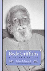 Bede Griffiths: A Life in Dialogue (Repost)