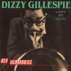 Dizzy Gillespie - Lady Be Good [Recorded 1953-1961] (1989)