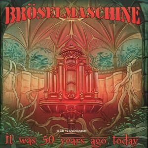 Bröselmaschine - It Was 50 Years Ago Today (5CD Set) (2018)
