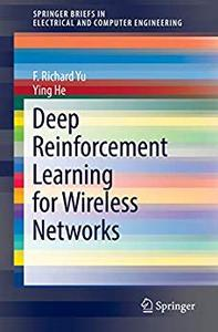 Deep Reinforcement Learning for Wireless Networks