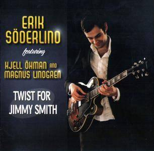 Erik Soderlind - Twist For Jimmy Smith (2009)
