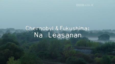 BBC - Chernobyl and Fukushima: The Lesson (2016)