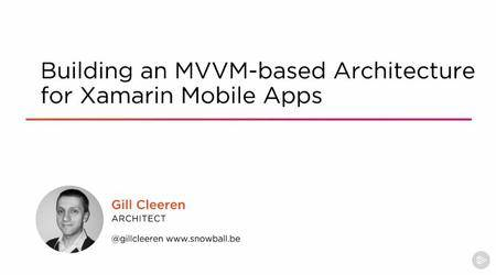 Building an MVVM-based Architecture for Xamarin Mobile Apps (2016)