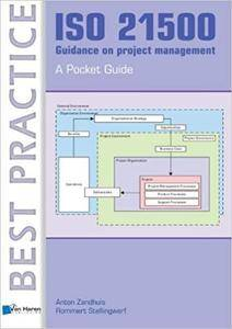 ISO 21500 Guidance On Project Management: A Pocket Guide (Best Practice)