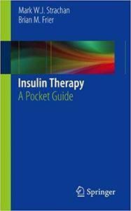 Insulin Therapy: A Pocket Guide (Repost)