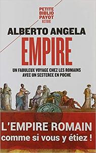 Empire : Un fabuleux voyage chez les Romains avec un sesterce en poche - Alberto Angela