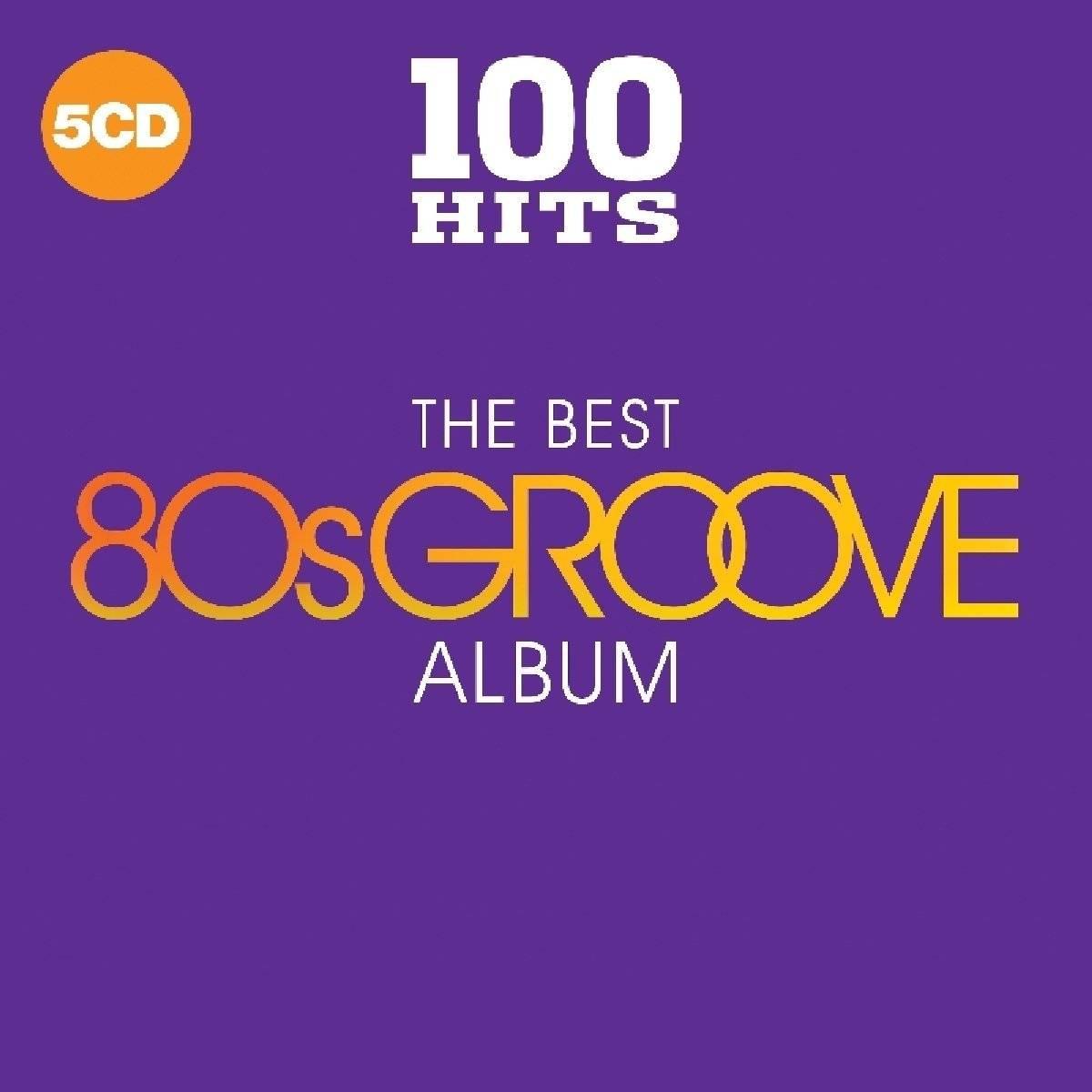VA - 100 Hits The Best 80s Groove Album (5CD, 2018)