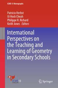 International Perspectives on the Teaching and Learning of Geometry in Secondary Schools