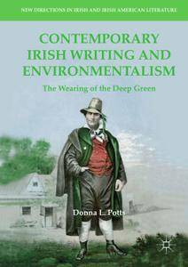 Contemporary Irish Writing and Environmentalism: The Wearing of the Deep Green (Repost)