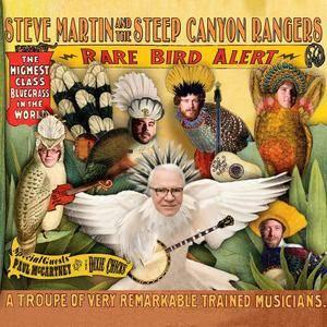 Steve Martin and the Steep Canyon Rangers - Rare Bird Alert (2011)