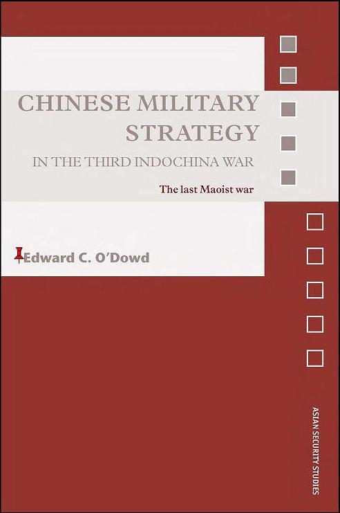 Chinese Military Strategy in the Third Indochina War: The Last Maoist War (Repost)