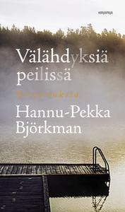 «Välähdyksiä peilissä» by H-P Björkman